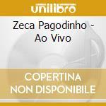 Ao vivo cd musicale di Pagodinho Zeca
