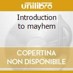 Introduction to mayhem cd musicale di Primer 55