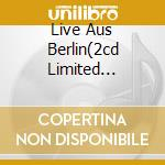 LIVE AUS BERLIN(2CD LIMITED EDITION) cd musicale di RAMMSTEIN