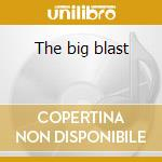 The big blast cd musicale di Kombo