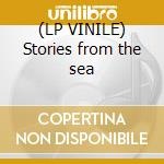 (LP VINILE) Stories from the sea lp vinile di Pj Harvey