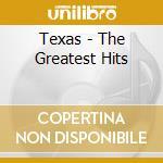GREATEST HITS(Spec.Ltd.Ed.+BonusCD) cd musicale di TEXAS