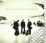 ALL THAT YOU CAN'T LEAVE BEHIND cd musicale di U2
