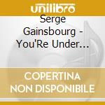 You're under arrest cd musicale di Serge Gainsbourg