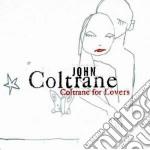 COLTRANE FOR LOVERS cd musicale di John Coltrane