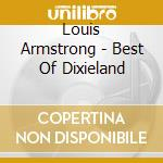 THE BEST OF DIXIELAND cd musicale di Louis Armstrong