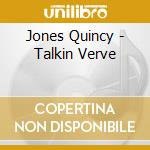 Talkin' verve cd musicale di Quincy Jones