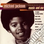 MUSIC AND ME cd musicale di Michael Jackson