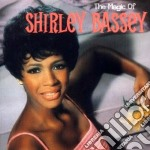 THE MAGIC OF cd musicale di Shirley Bassey