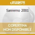 Sanremo 2001 cd musicale di ARTISTI VARI