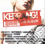 KERRANG!THE ALBUM cd musicale di ARTISTI VARI
