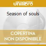 Season of souls cd musicale di Tuluk