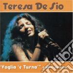 VOGLIA 'E TURNA' E ALTRI SUCCESSI cd musicale di DE SIO TERESA
