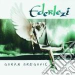 EDERLEZI cd musicale di Goran Bregovic