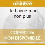 Je t'aime moi non plus cd musicale di Serge Gainsbourg