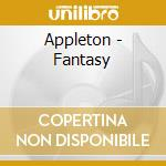 FANTASY cd musicale di APPLETON