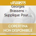 Supplique pour.... cd musicale di Georges Brassens