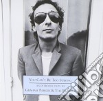 You can't be too strong cd musicale di Graham Parker