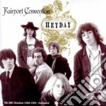 Fairport Convention - Heyday-bbc Radio Sessions cd musicale di FAIRPORT CONVENTION