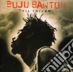 TIL SHILOH (REMASTERED) cd musicale di BANTON BUJU