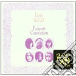 Fairport Convention - Liege And Lief cd musicale di FAIRPORT CONVENTION