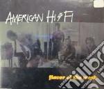 FLAVOR OF THE WEAK cd musicale di AMERICAN HI-FI