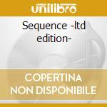 Sequence -ltd edition- cd musicale di Pulsedriver