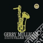 AT THE VILLAGE VANGUARD cd musicale di Gerry Mulligan