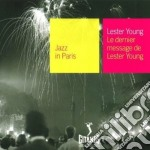 Lester Young - Le Dernier Message cd musicale di Lester Young