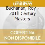 Millennium collection cd musicale di Roy Buchanan