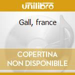 Gall, france cd musicale
