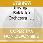 Russian favourites cd musicale di Kovriga balalaika orchestra