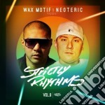 Wax motif & neoteric-strictly rhythms 9 cd musicale di Artisti Vari