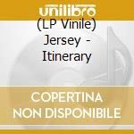 (LP VINILE) Itinerary lp vinile di JERSEY