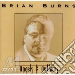 Angels & outlaws - cd musicale di Burns Brian