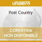 POST COUNTRY cd musicale di MILLER DUB