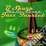 B Sharp Jazz Quartet - Tha Go'Round cd musicale di B sharp jazz quartet