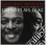 Count plays duke - cd musicale di Count basie orchestra