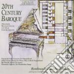 20th century baroque - sonata per flauto cd musicale di Elliott Carter