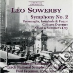 Sinfonia n.2; concert overture; passacag cd musicale di Leo Sowerby