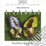 Quartetti per archi nn.1-3 cd musicale di Easley Blackwood