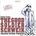 The good soldier schweik cd musicale di Robert Kurka