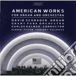 American works for organ and orchestra: cd musicale di Samuel Barber