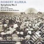 Sinfonia n.2 op.24, giulo cesare, musica cd musicale di Robert Kurka