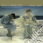 Shall i compare thee? - opere corali su cd musicale di Miscellanee