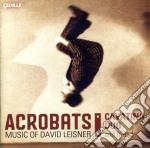 Acrobats, el coco, nostalgia, dances in cd musicale di David Leisner