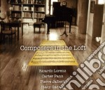 Composers in the loft cd musicale di Miscellanee