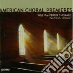 American choral premieres cd musicale di Miscellanee