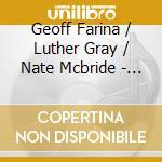 Geoff Farina / Luther Gray / Nate Mcbride - Almanac cd musicale di FARINA-GRAY-MCBRIDE