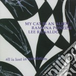 All is lost in translation cd musicale di MY CAT IS AN ALIEN/P